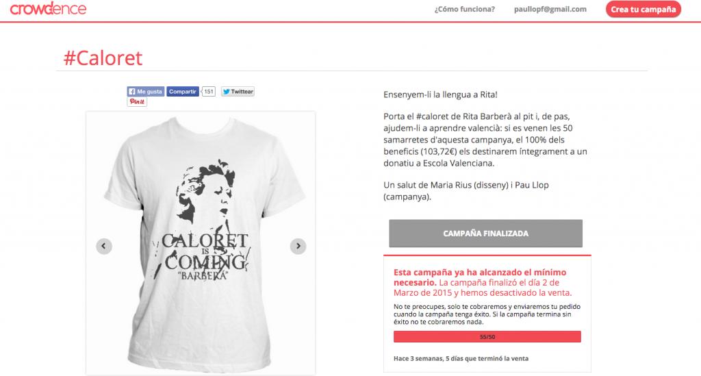 Pantallazo de la campaña 'Caloret' recién terminada
