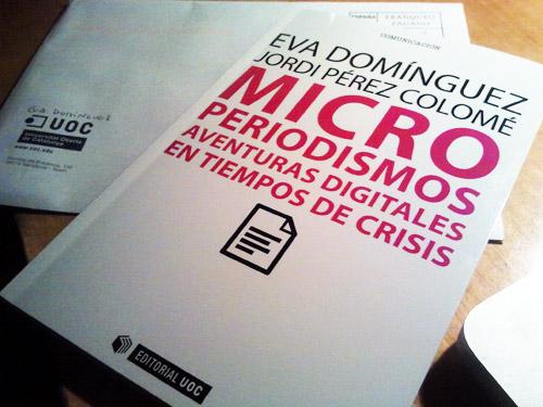 Microperiodismos, crisis y aventuras